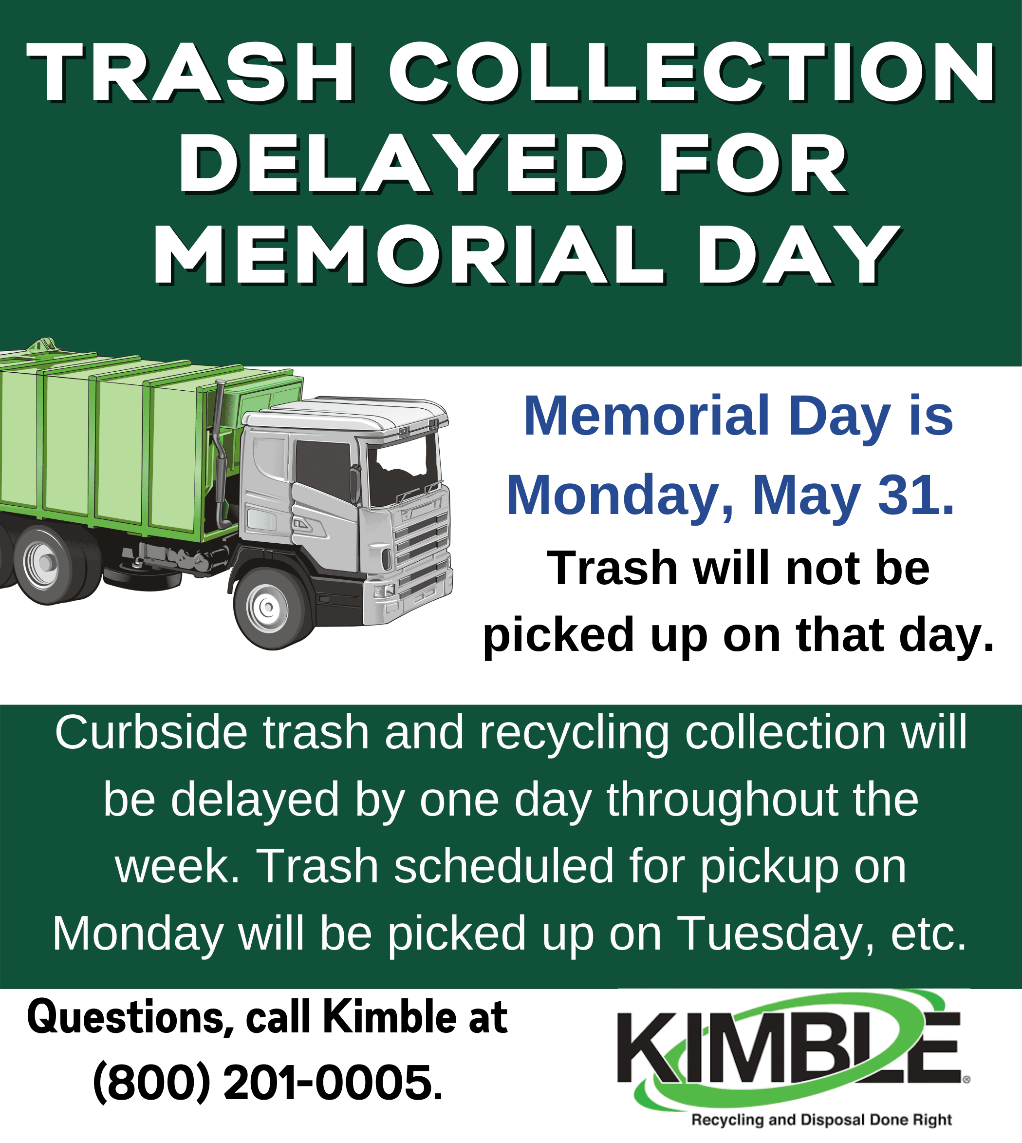 Trash collection delayed memorial day
